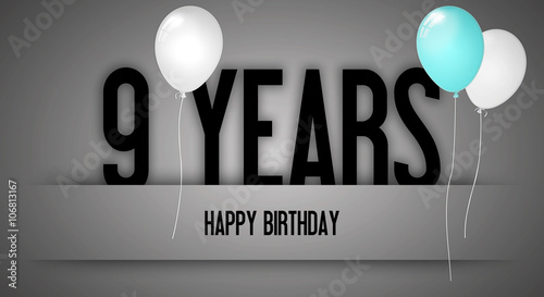 Happy Birthday Card Sign - Balloons - Banner - Anniversary - 9 Years Greetings - Canvas Print