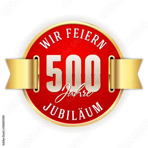 Poster  Rot,goldener 500 Jahre Jubiläum Siegel mit goldener Scherpe
