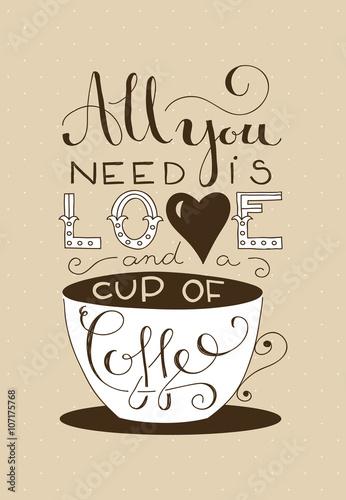 wszystko-czego-potrzebujesz-to-milosc-i-filizanka-kawy
