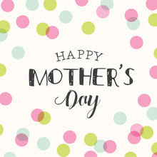 Happy Mothers Day Card, Polka Dots Pattern Background. Editable Logo Vector Design.