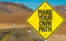 Make Your Own Path Sign On Desert Road