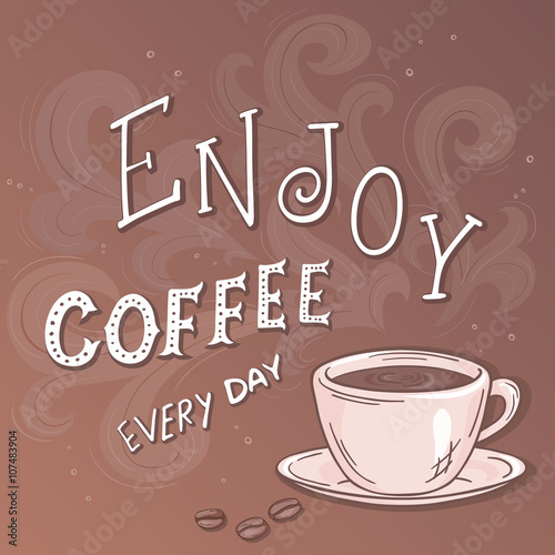 napis-enjoy-coffee-every-day