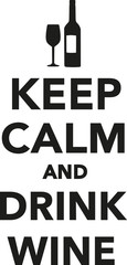 Fototapeta Wino Keep calm and drink wine