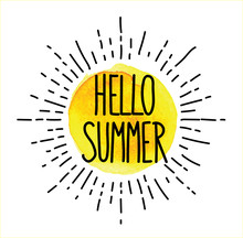 Hello Summer! Vector Freehand Drawing With Watercolor Stains. Cute Sun And Beautiful Inscription.