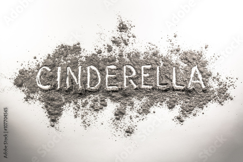 Valokuva Word cinderella written in ash