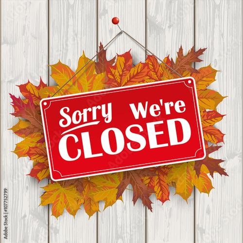 Fotografering  Autumn Foliage Wood Sign Closed