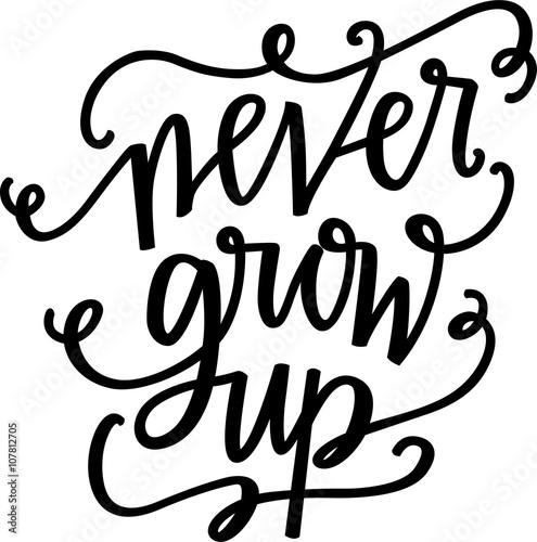 Photo  Never grow up