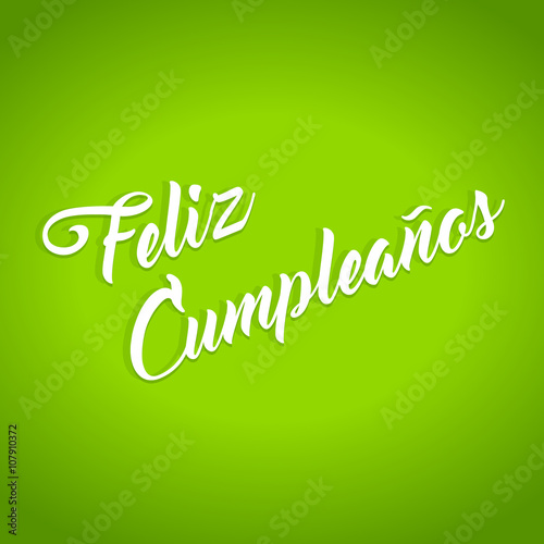 Staande foto Positive Typography Happy Birthday hand lettering calligraphy in Spanish