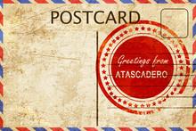 Atascadero Stamp On A Vintage, Old Postcard