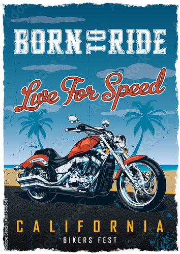 Born To Ride, Live For Speed poster with illustrated chopper motorcycle on beach background. Vintage poster. Motorcycle poster. Biker poster.