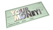 Your Money Check Payment Income Earnings Wealth Savings