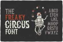 The Freaky Circus Font With Fu...