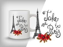 Typography Card, T-shirt, Mug Print. Paris Background With Slogan.