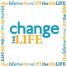 Change The Life