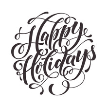 Happy Holidays Text  For Greeting Card, Invitation
