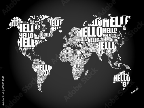 Fototapety, obrazy: HELLO Word Cloud World Map in Typography, background concept