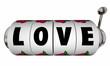 Love Jackpot Slot Machine Wheels Dials Romance Win Lucky Casino