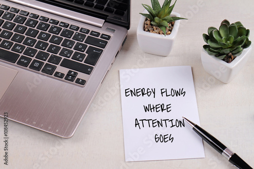 Inspiration Motivation Quotation Energy Flows Where Attention Goes