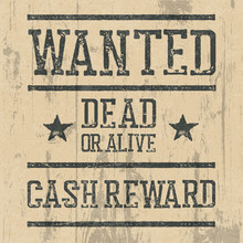 """""""Wanted"""" Poster. Design Template With Wanted Sign And Wooden Tex"""