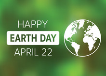 Happy Earth Day On April 22 Po...