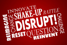 Disrupt Change Innovate New Business Product Concept Word Collag