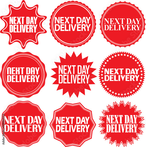 Next day delivery signs set next day delivery sticker set vector illustration