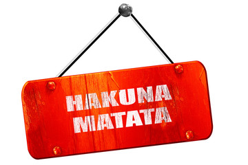 hakuna matata, 3D rendering, vintage old red sign