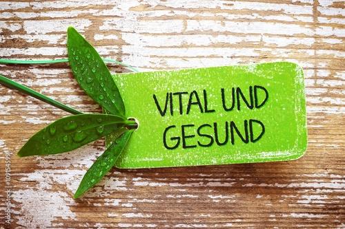 Canvastavla Vital und Gesund - Plakette, Label