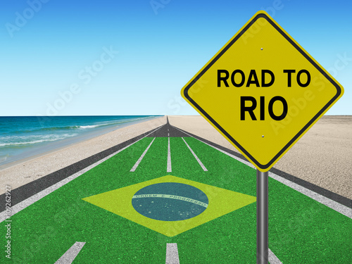"Photo  Road to Rio with Brazilian flag ""Order and Progress"" in English and beach"