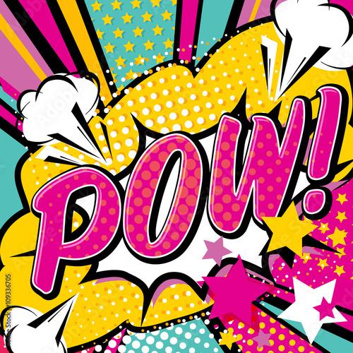 Photo  Pop art Pow! quote type