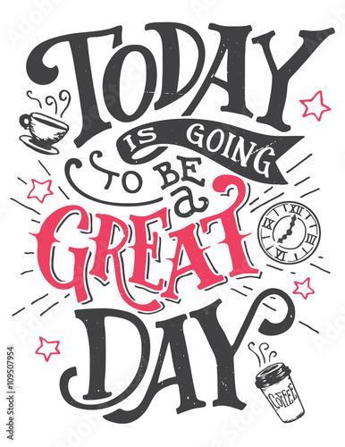 dzisiaj-bedzie-wspanialy-dzien