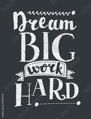 work-hard-dream-big-plakat-motywacji-wektorowej