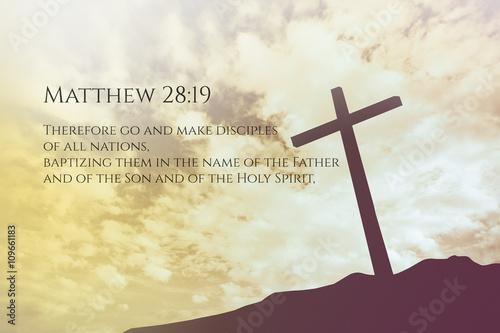 Matthew 28:19 Vintage Bible Verse Background on one cross on