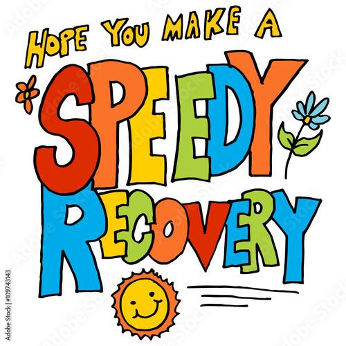 Valokuva  hope you make a speedy recovery message