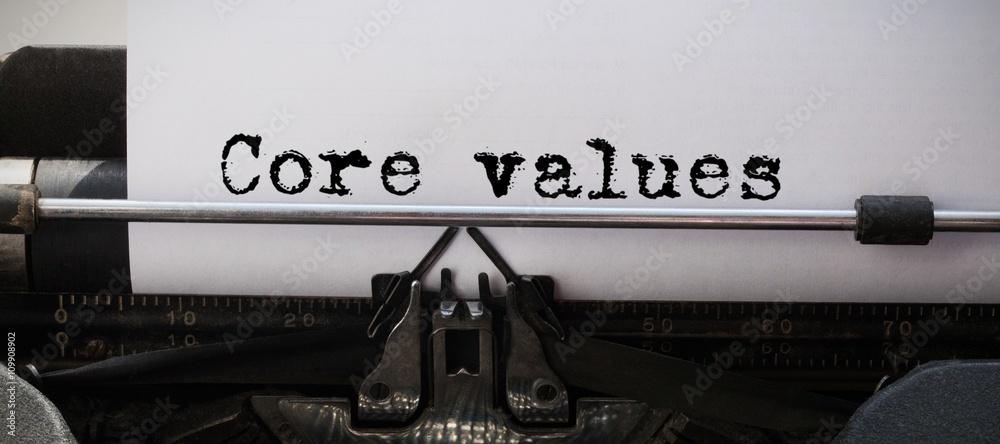 Fototapeta Composite image of core values message
