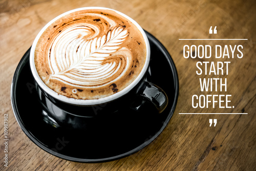 Fototapeta Quote with coffee on wood background