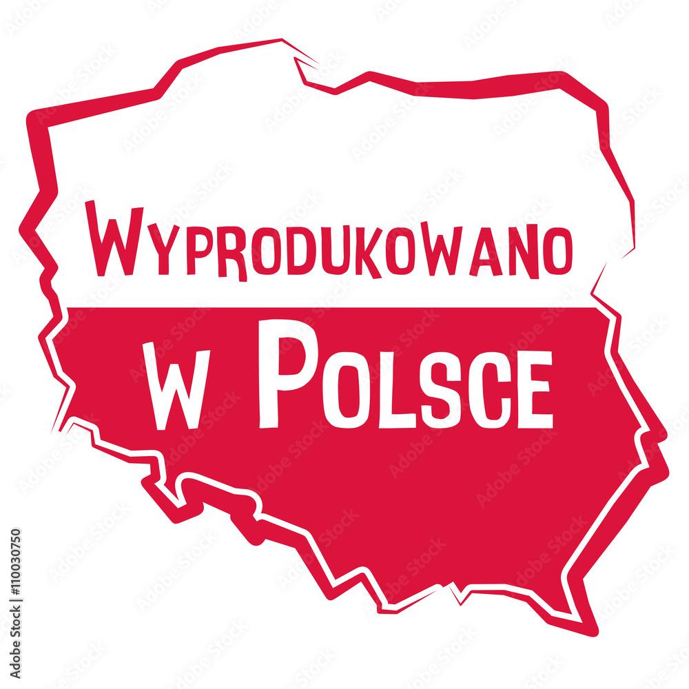 Fototapeta Wyprodukowano w Polsce