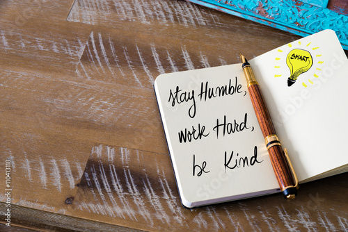 Photo  Handwritten text Stay humble, work hard, be kind