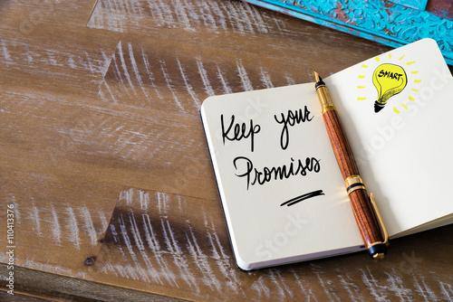 Photo Handwritten text Keep Your Promises