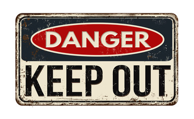 Panel Szklany Danger keep out rusty metal sign