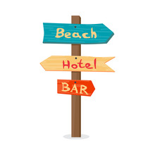 Wooden Pointer To The Beach, The Hotel, In The Bar. Summer Signp