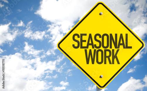 Foto  Seasonal Work sign with sky background