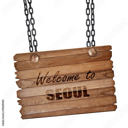 Photo  Welcome to seoul, 3D rendering, wooden board on a grunge chain