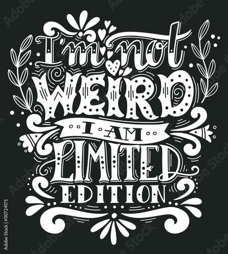 nie-jestem-dziwna-jestem-limitowana-edycja-zacytowac-recznie-rysowane