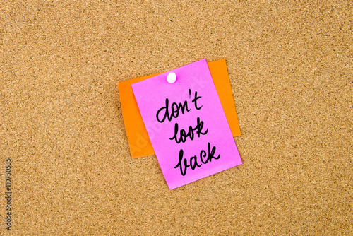 Poster  Do Not Look Back written on paper note