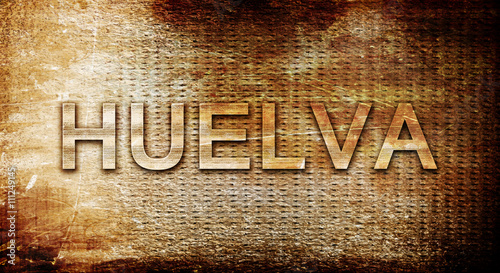 Huelva, 3D rendering, text on a metal background