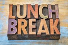 Lunch Break Banner In Wood Type