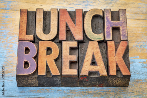 Fotografie, Tablou lunch break banner in wood type