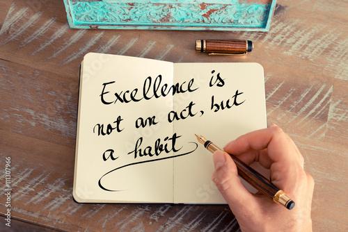 Carta da parati  Excellence is not an act, but a habit