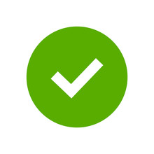 Tick Sign Element. Green Checkmark Icon Isolated On White Background. Simple Mark Graphic Design. Circle Shape OK Button For Vote, Decision, Web. Symbol Of Correct, Check, Approved Vector Illustration